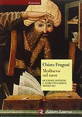 Medioevo sul naso. Occhiali, bottoni e altre invenzioni medievali
