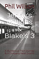 Jenny's Millions and Blake's 3 (Short Stories Of The Unexpected) Paperback
