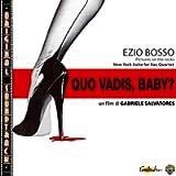 O.S.T. Quo Vadis, Baby?