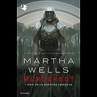 Murderbot: I diari della macchina assassina