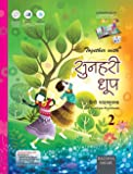 Together With Sunhari Doop Hindi Text-cum-Workbook Class 2 (Hindi)