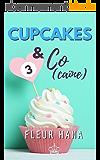 Cupcakes & Co(caïne) 3 : La fin de la chicklit de l'été !