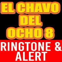 El Chavo del Ocho Theme Ringtone and Alert