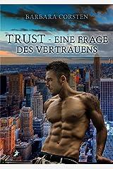 Trust - Eine Frage des Vertrauens Kindle Ausgabe