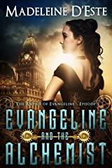 Evangeline and the Alchemist: A Novella: Mystery and Mayhem in Marvellous Melbourne (The Antics of Evangeline Book 1) Kindle Edition