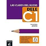 Las claves del nuevo. Dele C1. Libro del alumno. Per le Scuole superiori. Con espansione online: Libro + CD C1
