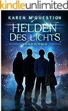 Helden des Lichts, Band 1: Edgewood
