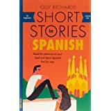 Short Stories in Spanish for Beginners: Read for pleasure at your level, expand your vocabulary and learn Spanish the fun way