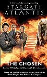 STARGATE ATLANTIS: The Chosen (English Edition)
