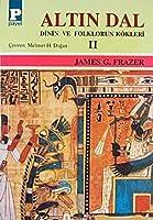Altın Dal-II: Dinin ve Folklorun Kökleri