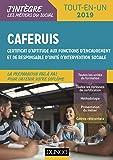 CAFERUIS 2019 - Tout-en-un: Certificat d'aptitude aux fonctions d'encadrement et de responsable d'unité d'intervention sociale
