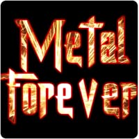 Heavy Metal Music Forever