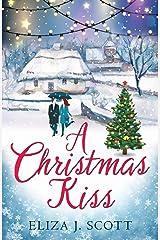 A Christmas Kiss (Life on the Moors Book 4) Kindle Edition