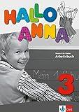 Hallo Anna 3: Deutsch für Kinder. Arbeitsbuch