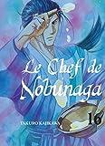 Le chef de Nobunaga - tome 16 (16)