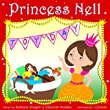 Books For Kids: Princess Nell's Toy Day Children's Story: A Rhyming Princess Kid's Book For Early Readers Girls And Boys