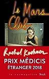 Le Mars Club - Prix Médicis étranger 2018