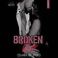 Broken Kiss: Tome 2