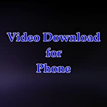 Video Download for Phone