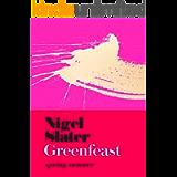 Greenfeast: Spring, Summer (Cloth-covered, flexible binding): The Sunday Times bestselling seasonal vegetarian cookbook…