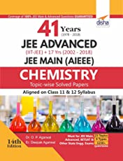 41 Years (1978-2018) JEE Advanced (IIT-JEE) + 17 yrs JEE Main Topic-wise Solved Paper Chemistry 14th Edition
