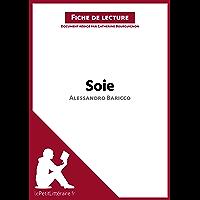 Soie d'Alessandro Baricco (Fiche de lecture): Résumé complet et analyse détaillée de l'oeuvre (LEPETITLITTERAIRE.FR)