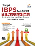 Target IBPS Bank PO/ MT 18 Practice Sets for Preliminary & Main Exams with 5 Online Tests 4th Edition