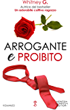 Arrogante e proibito (The Coffee Series Vol. 3)