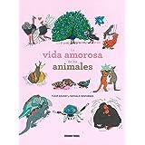La vida amorosa de los animales (El libro Oceano de...)