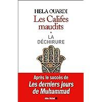 LES CALIFES MAUDITS Volume 1 : La déchirure