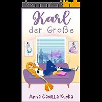 Karl der Große: Roman (Sophie Vanderbilt 4) (German Edition)