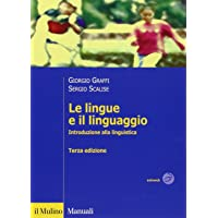 Le lingue e il linguaggio. Introduzione alla linguistica PDF Libri