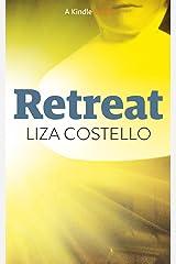 Retreat (Kindle Single) Kindle Edition