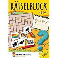 Rätselblock ab 6 Jahre, Band 1, A5-Block: Kunterbunter Rätselspaß: Labyrinthe, Fehler finden, Suchbilder, Wörtergitter…