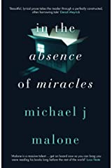 In the Absence of Miracles Kindle Edition