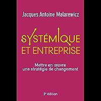 Systémique et entreprise: Mettre en oeuvre une stratégie de changement (VILLAGE MONDIAL)
