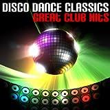 Disco Dance Classics (Great Club Hits)