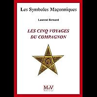 N.67 Les cinq voyages du compagnon (Symboles Maçonnique)