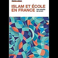 Islam et école en France: Une enquête de terrain