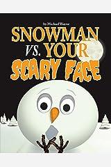 Snowman vs. Your Scary Face (English Edition) Kindle Ausgabe