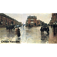 543 Color Paintings of Childe Hassam - American Impressionist Painter (October 17, 1859 - August 27, 1935) (English…