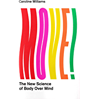 Move!: The New Science of Body Over Mind (English Edition)
