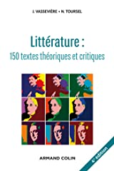Littérature : 150 textes théoriques et critiques Broché