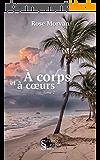 À Corps et à coeurs, tome 2