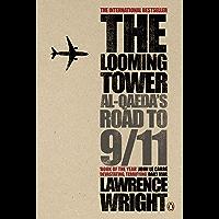 The Looming Tower: Al Qaeda's Road to 9/11 (English Edition)