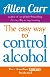 Easy Way to Control Alcohol (Allen Carr's Easyway)