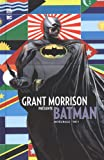 Grant Morrison présente Batman, Intégrale Tome 4 :