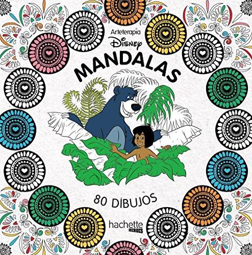 Arteterapia. Mandalas Disney (Hachette Heroes - Disney - Colorear) por Hachette Heroes