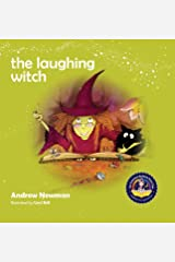 The Laughing Witch: Teaching Children About Sacred Space And Honoring Nature (Conscious Stories) Hardcover