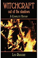 Witchcraft Out of the Shadows: A Complete History Paperback